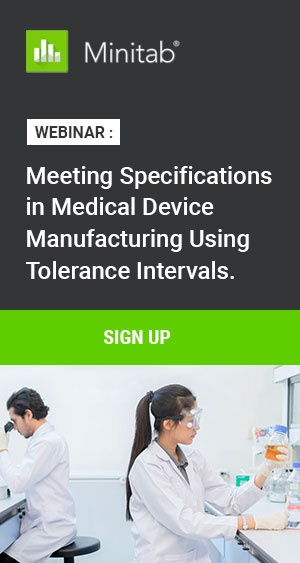 Webinar: Meeting Specifications in Medical Device Manufacturing Using Tolerance Intervals
