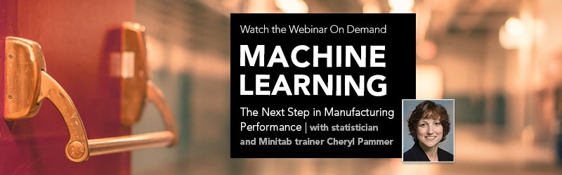 Watch the Webinar On Demand - Machine Learning: The Next Step in Manufacturing Performance