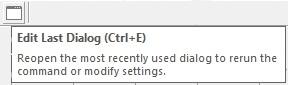 Edit last dialog - CTRL+E